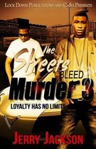 The Streets Bleed Murder 3