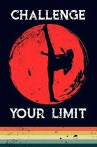 Challenge Your Limit