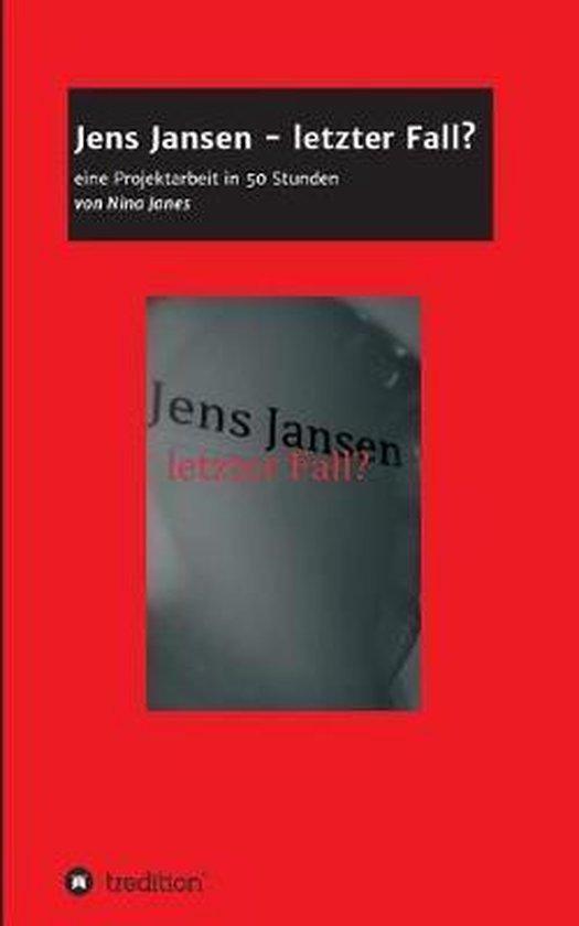 Jens Jansen - Letzter Fall?