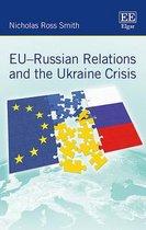 EU-Russian Relations and the Ukraine Crisis