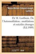 Dr M. Lorthiois. de l'Automutilation