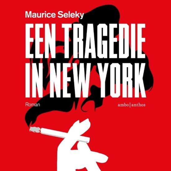 Een tragedie in New York - Maurice Seleky | Readingchampions.org.uk