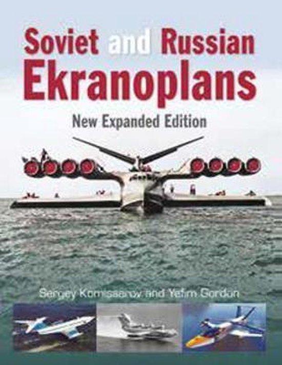 Boek cover Soviet and Russian Ekranoplans van Sergey Komissarov (Hardcover)
