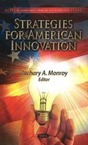 Strategies for American Innovation
