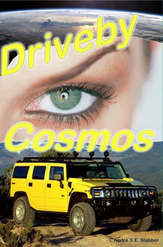 Driveby Cosmos - Andre Slabber pdf epub