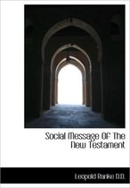 Social Message of the New Testament