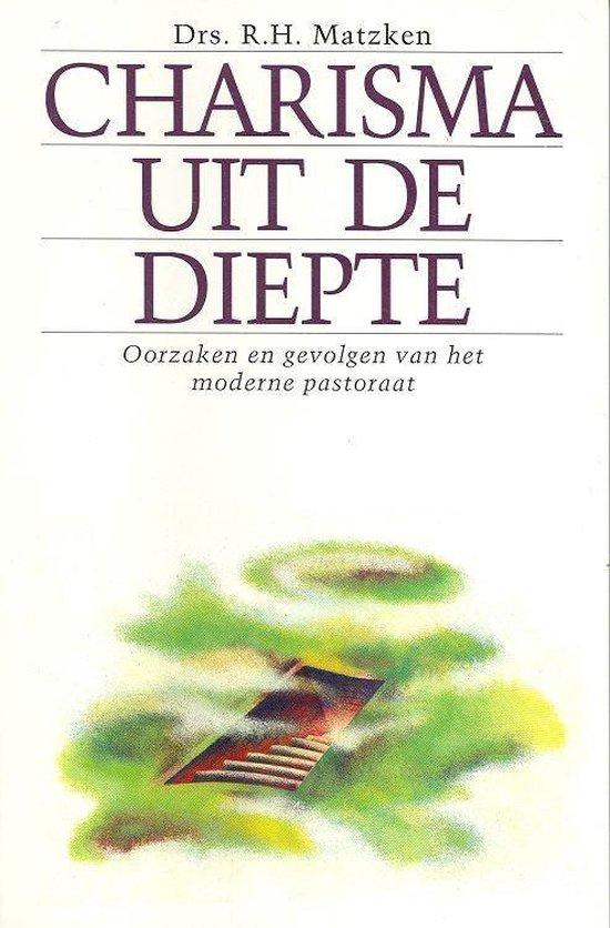 Charisma uit de diepte - Matzken, R.H.  