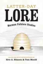 Latter-day Lore
