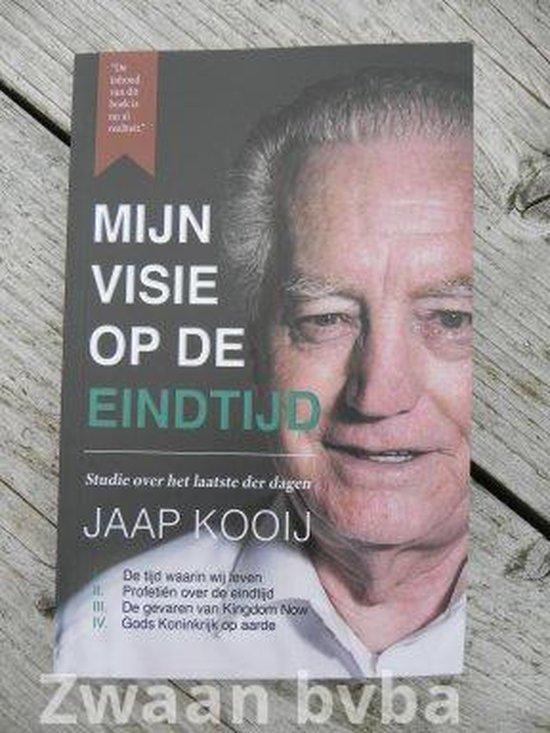 Kooij, Mijn visie op de eindtijd - Kooij, Jaap |