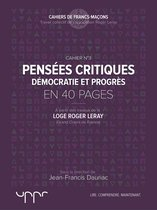 Pensées critiques - Démocratie et progrès - En 40 pages