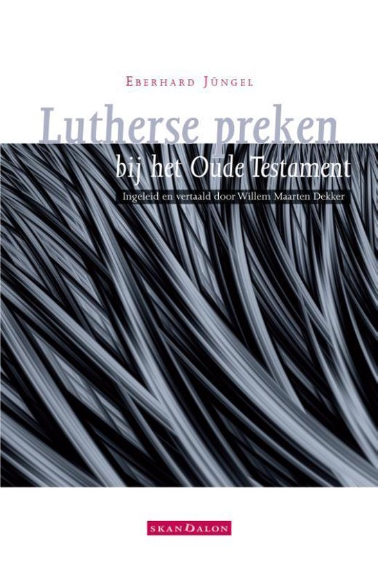 Lutherse preken bij het Oude Testament - Eberhard Jüngel |