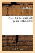Notes sur quelques faits gotiques