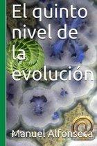 El Quinto Nivel de la Evoluci n