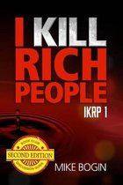 I Kill Rich People