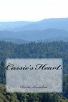 Cassie's Heart(my Last Story)
