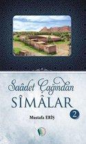 Boek cover Saadet Çağından Simalar 2 van Mustafa Eriş
