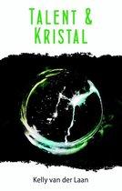 De Lentagon trilogie  -   Talent & kristal