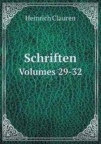 Schriften Volumes 29-32