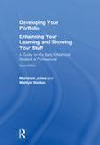 Developing Your Portfolio – Enhancing Your Learning and Showing Your Stuff