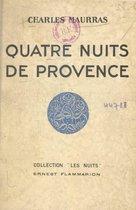 Quatre nuits de Provence