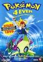 Pokémon 4: De Film - 4Ever
