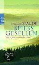 Spiessgesellen; Ein Schwarzwaldkrimi