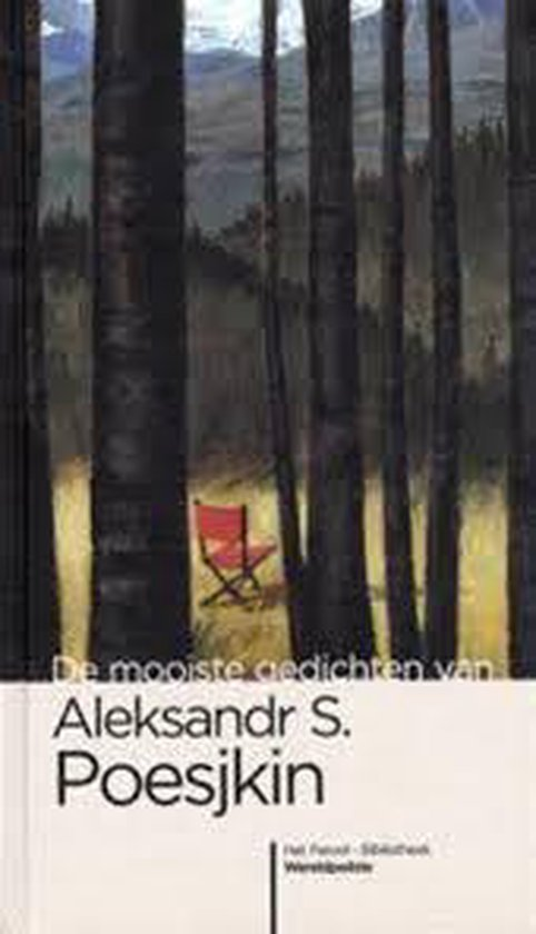 De Mooiste Gedichten Van Aleksandr S. Poesjkin - Aleksandr Puškin  