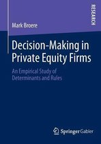 Decision-Making in Private Equity Firms