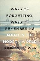 Way Of Forgetting, Ways Of Remembering