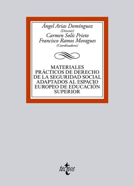 Materiales prácticos de Derecho de la Seguridad Social adaptados al Espacio Europeo de Educacion Superior