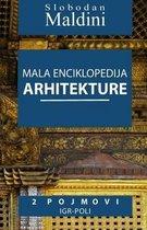 Mala Enciklopedija Arhitekture - 2 Pojmovi