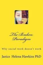 The Broken Paradigm