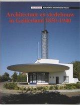 Architectuur en stedebouw in Gelderland 1850-1940