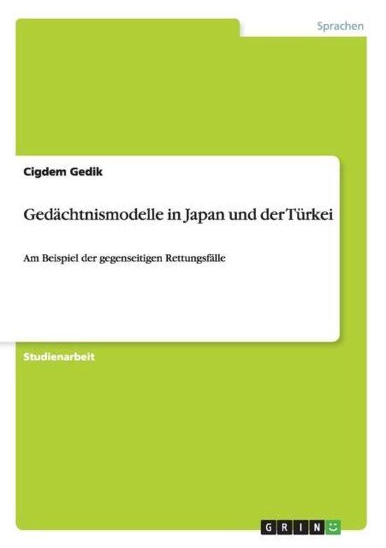 Gedachtnismodelle in Japan und der Turkei