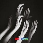 No Void