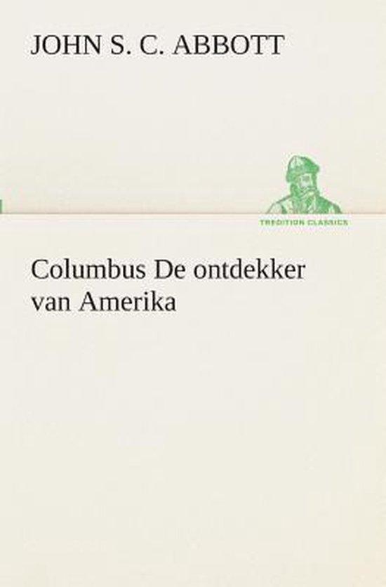 Columbus de ontdekker van Amerika - John Stevens Cabot Abbott |