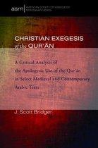 Boek cover Christian Exegesis of the Quran van J. Scott Bridger