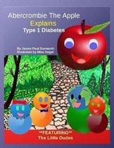 Abercrombie the Apple; Understanding Type 1 Diabetes