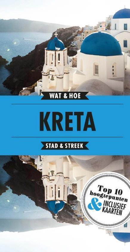 Wat & Hoe Reisgids - Kreta - Wat & Hoe Stad & Streek |