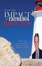 Impact of a Father's Reflection