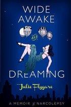 Wide Awake and Dreaming