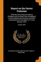 Report on the Oyster Fisheries