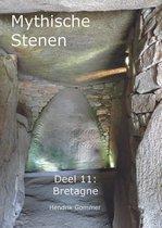 Mythische Stenen Deel 11: Bretagne