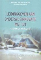 Leiderschap in de onderwijspraktijk  -   Leidinggeven aan onderwijsinnovatie met ICT