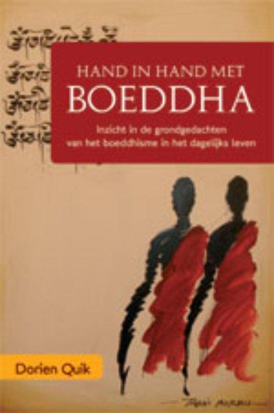 Hand in hand met Boeddha in het dagelijks leven - Dorien Quik |