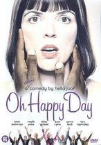 Oh Happy Day - A Divine Comedy By Hella Joof