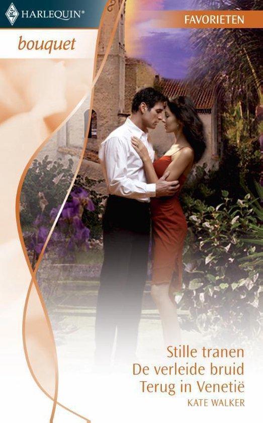 Bouquet Favorieten 294 - Stille tranen ; De verleide bruid ; Terug in Venetië - Kate Walker |