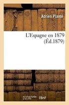 L'Espagne En 1879