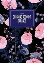 Checking Account Balance Log Book