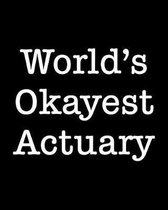 World's Okayest Actuary